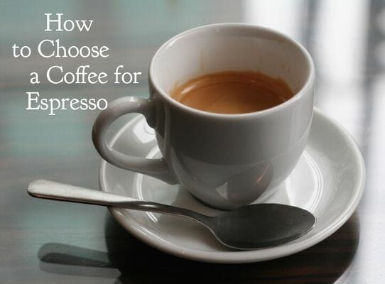 what coffee to use for espresso